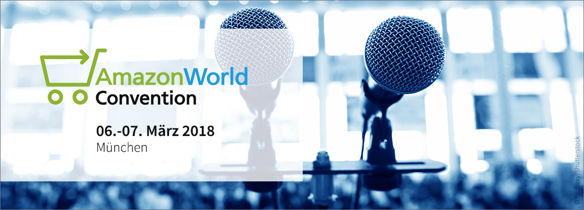 AmazonWorld Convention – Verkaufen, werben und analysieren auf Amazon