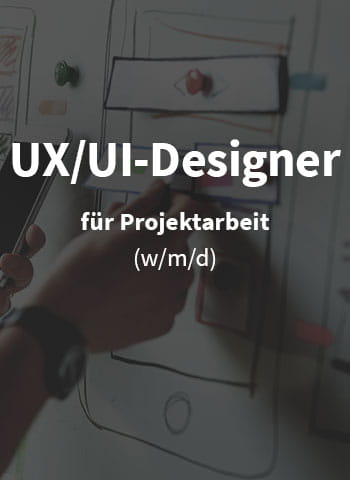 Wir suchen UX/UI-Designer (w/m/d)!